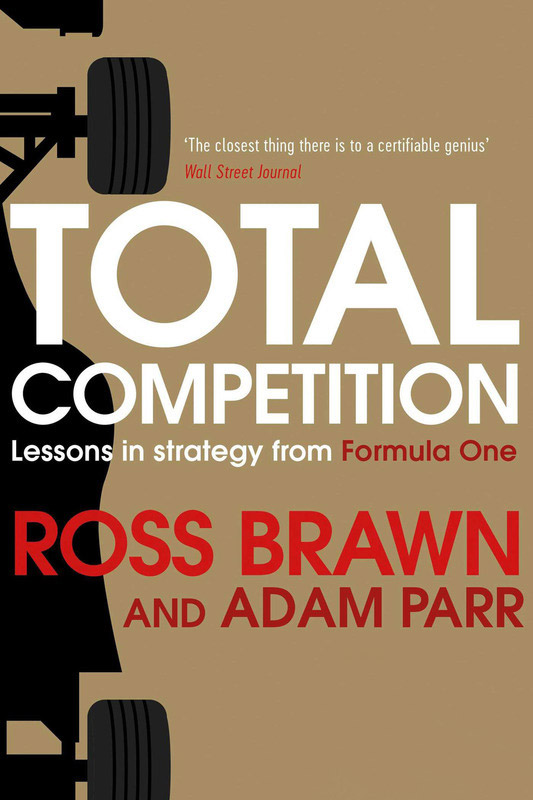 f1-ross-brawn-book-total-competition-2016-ross-brawn-and-adam-parr-book-cover-total-compe
