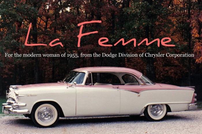 A Dodge a La Femme bevezetésével egy kimondottan nőknek szánt autót dobott piacra 1955-ben, rózsaszínű, majd lilás külső és belső elemekkel, a kocsival harmonizáló esernyővel, esőkabáttal és retiküllel csomagban. Nem sok kelt el belőle, de bevonzotta a szalonokba a házaspárokat, akik vetek valami mást